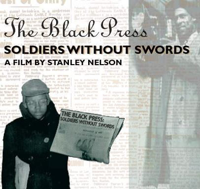 Watch Free Film Online | The Black Press: Soldiers Without Swords